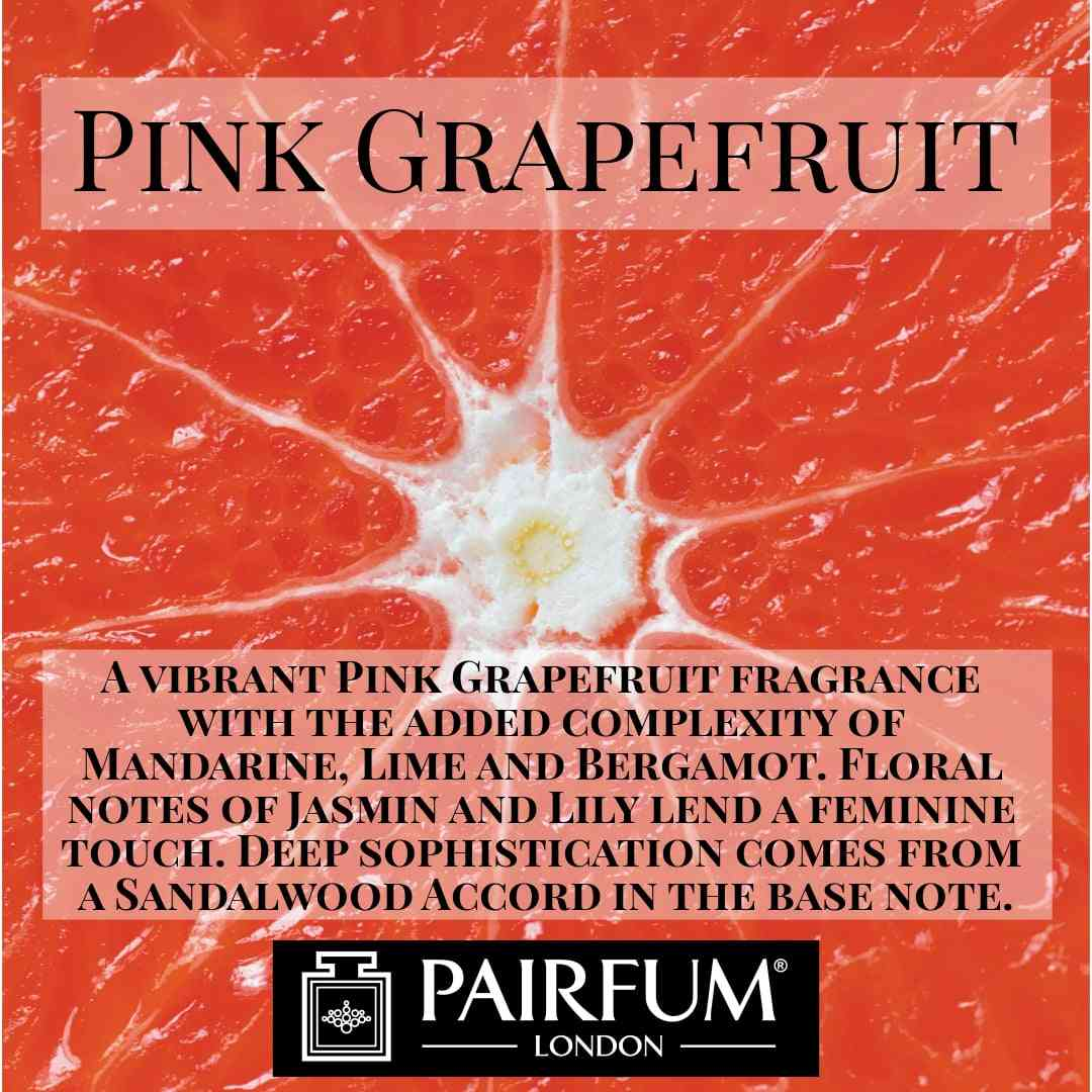 Pairfum London Pink Grapefruit Jasmine Lily Flower