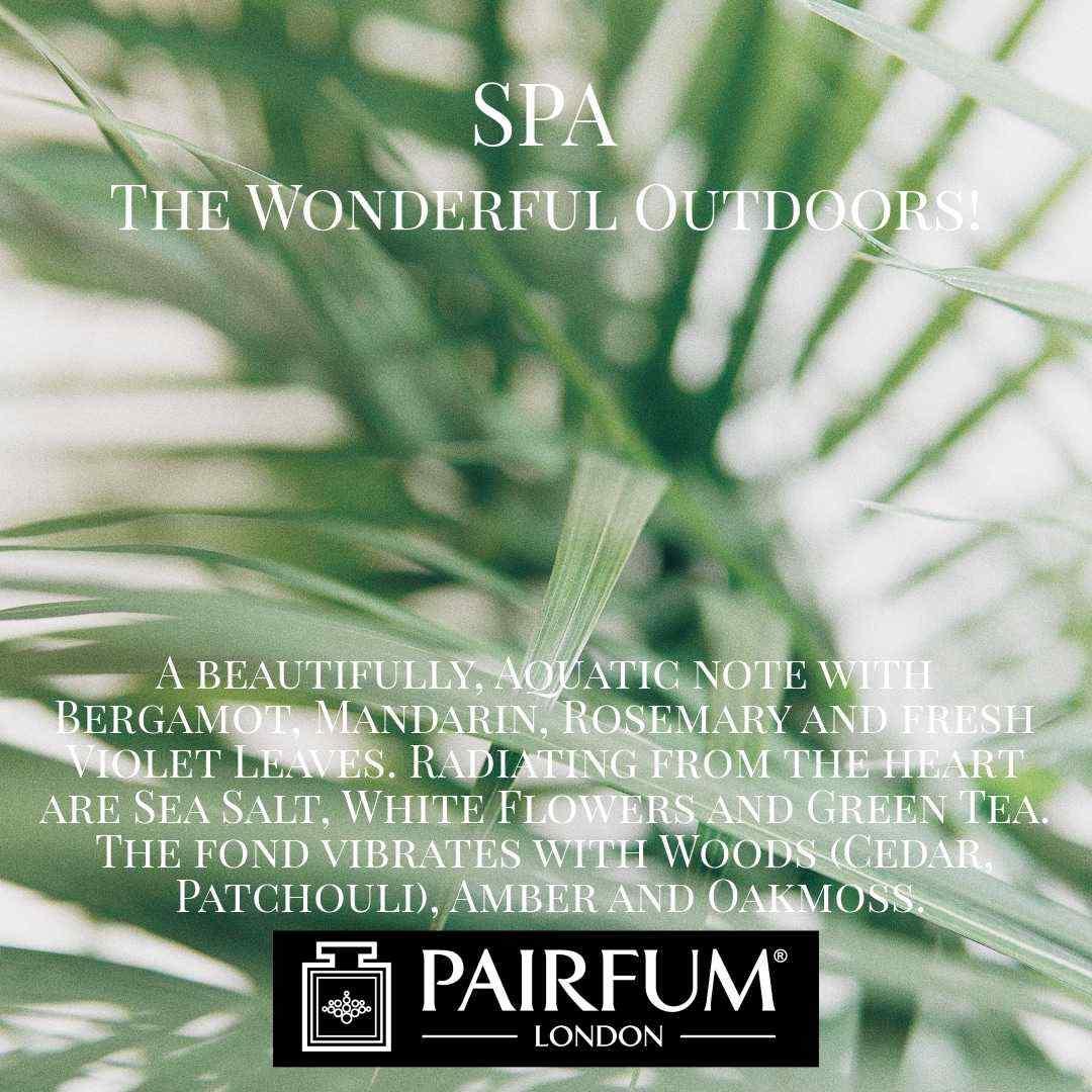 Spa Wonderful Outdoors Pairfum London 4
