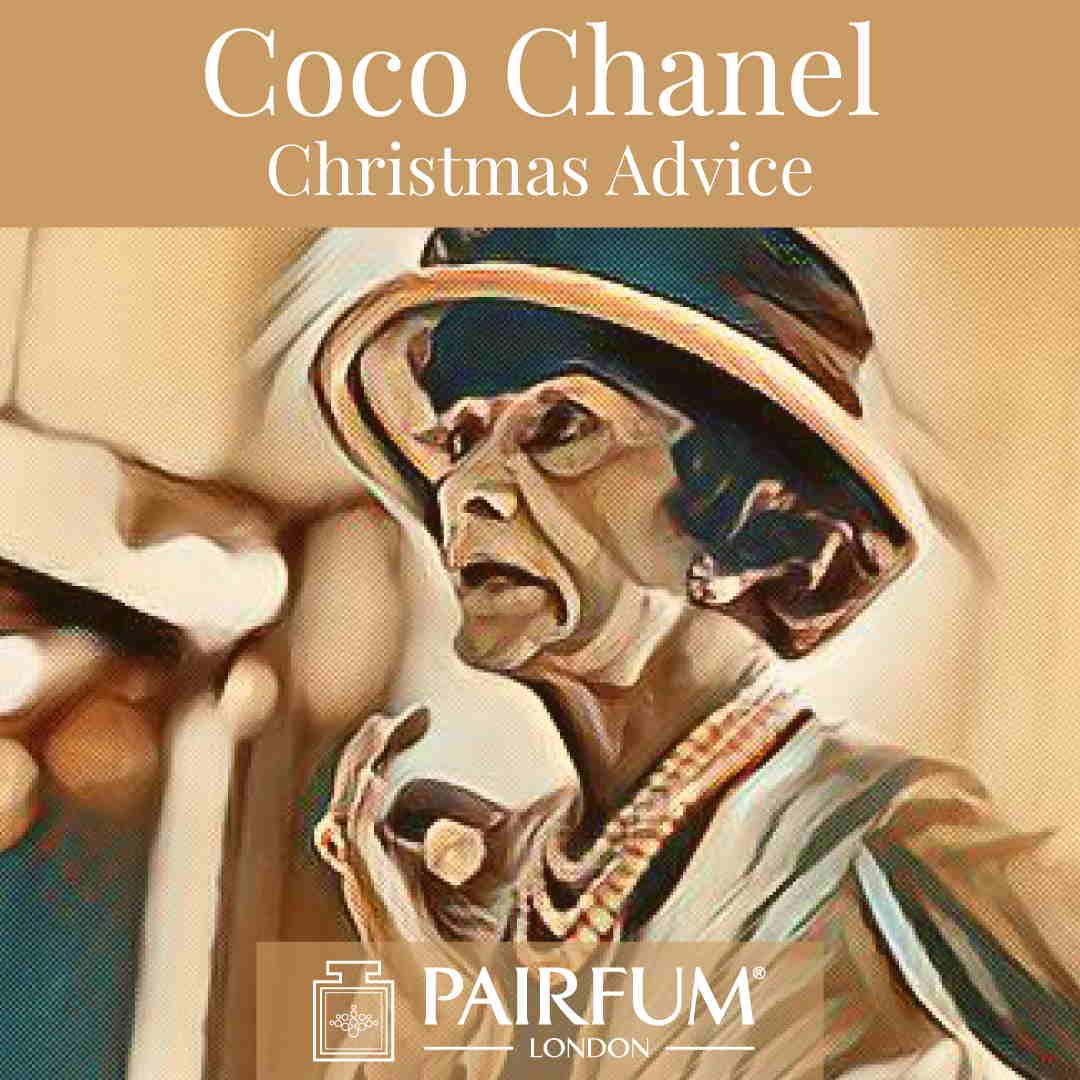 Coco Chanel Christmas Advice Perfume Pairfum London