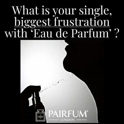 Biggest Single Frustration Eau De Parfum