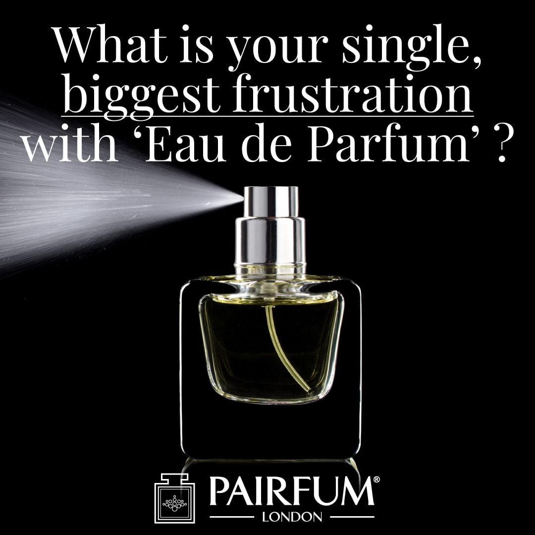 Single Biggest Frustration Eau De Parfum