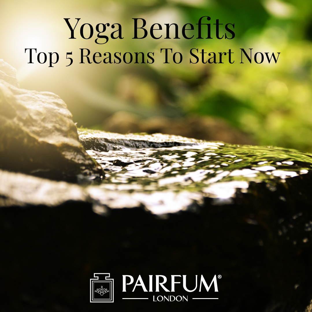 Yoga Benefits Top 5 Reasons Stone Green Clean