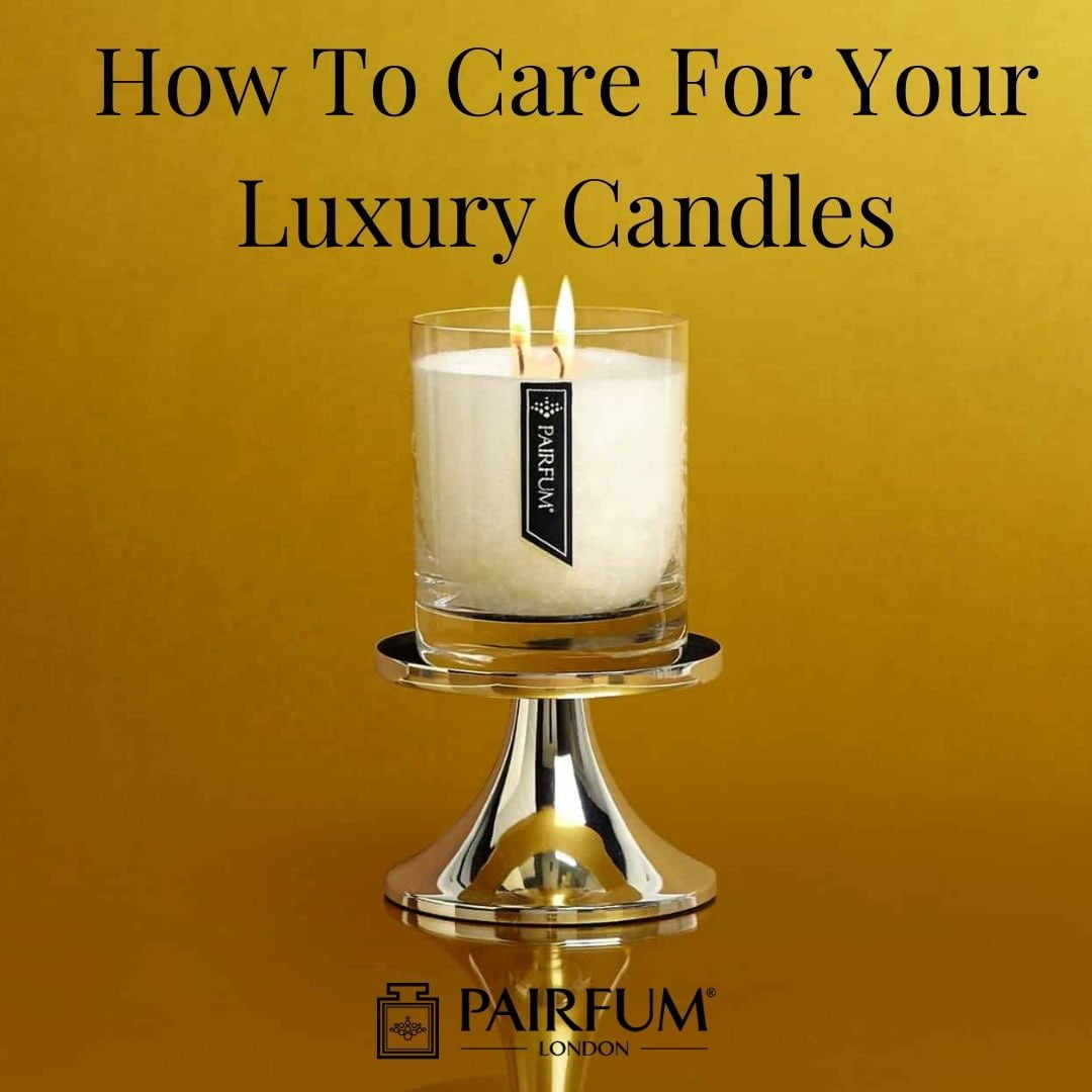 How To Maintain Luxury Candles