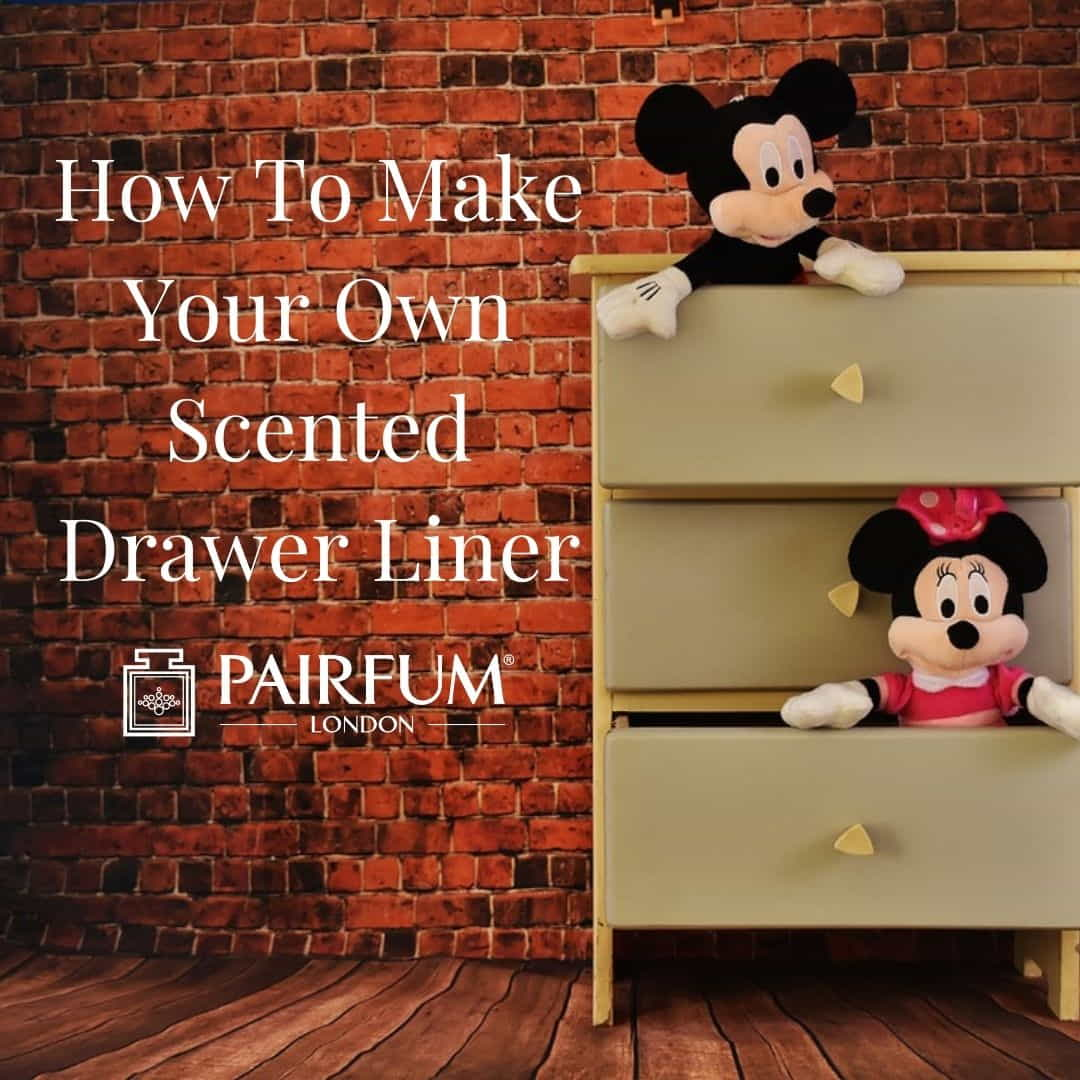 How To Make Your Own Scented Drawer Liner