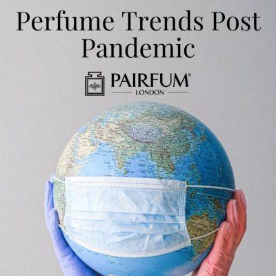 Masked Globe Perfume Trends 2021
