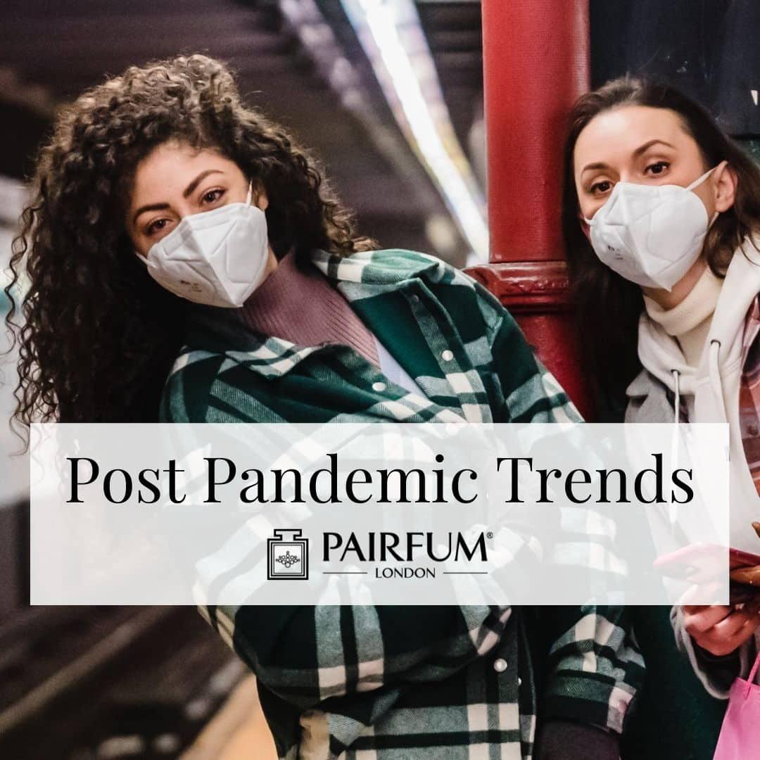 Women Wearing Masks Demonstrating Perfume Trends 2021