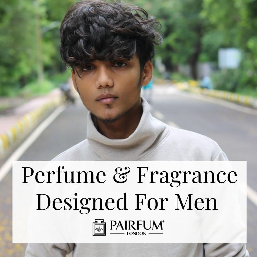 Perfume And Fragrance Designed For Men